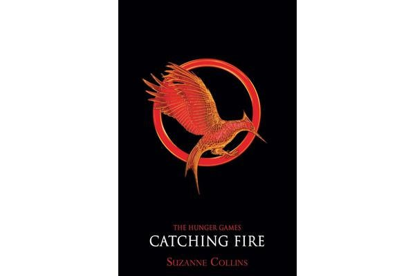 Catching Fire The Hunger Games 2 by Suzanne Collins