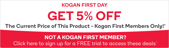 5% OFF the Current Price of This Product - Kogan First Members Only!†