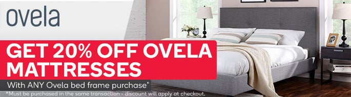 Get 20% off Ovela mattresses with ANY Ovela bed frame purchase. Must be purchased in the same transaction - discount will apply at checkout