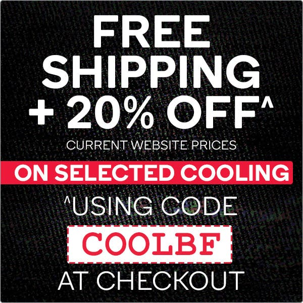 Black Friday - 20% OFF + Free Shipping on Selected Cooling*