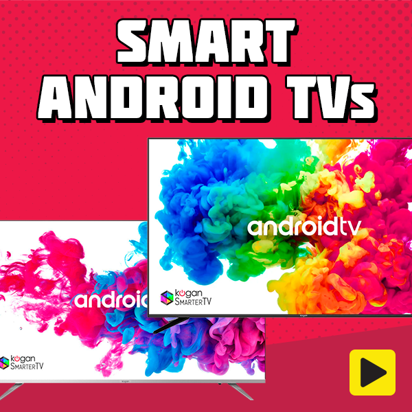Android Smart TVs