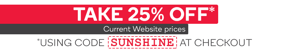 Take 25% OFF Selected Products Using Code 'SUNSHINE' at Checkout*