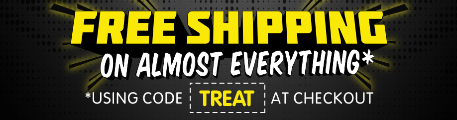 Free Shipping on Almost EVERYTHING Using Code 'TREAT' at Checkout*