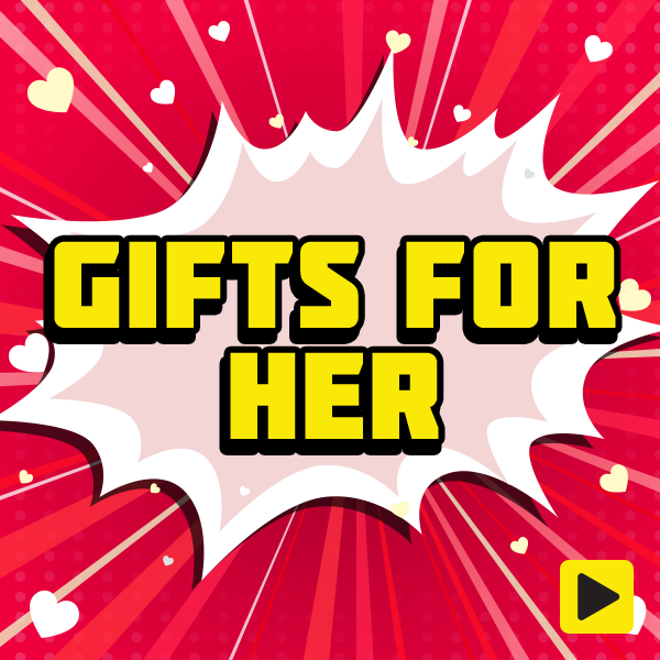Valentine's Day - Gifts for Her