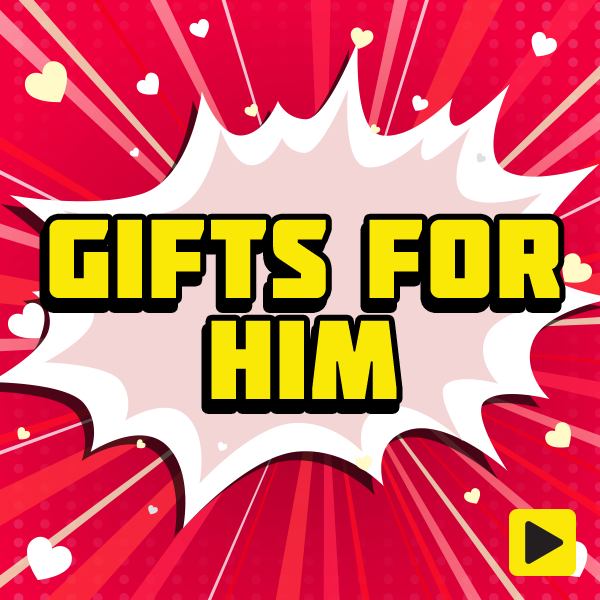 Valentine's Day - Gifts for Him