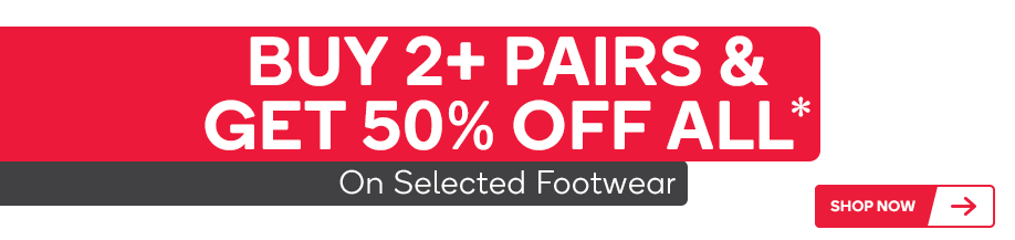 Take 50% Off Selected Footwear When Your Buy 2 Or More