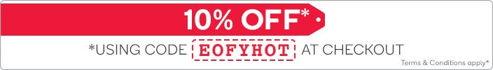 10% OFF using code 'EOFYHOT' at Checkout*