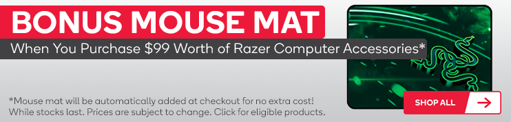 Bonus Mouse Mat When You Purchase $99 Worth of Razer Computer Accessories.