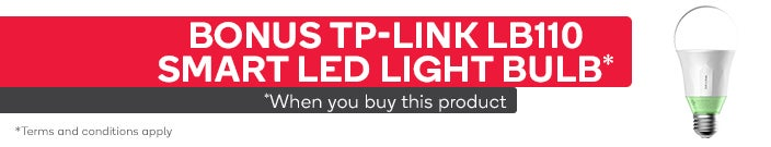 *Bonus TP-Link LB110 Smart LED Light Bulb when you purchase this product. Bonus TP-Link LB110 Smart LED Light Bulb will not appear in your cart, but will automatically be added to your order. Subject to availability. While stocks last.