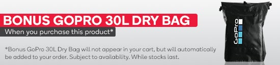 Bonus GoPro 30L Dry Bag when you purchase this product. Subject to availability. While stock lasts.