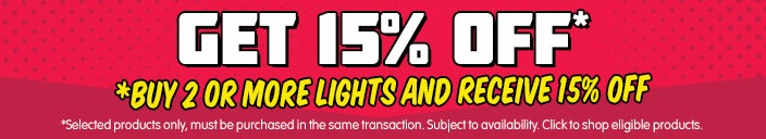 Get an Extra 15% Off When you Buy 2 or More Selected Lights