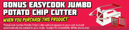 Bonus EasyCook Jumbo Potato Chip Cutter when you purchase this product. EasyCook Jumbo Potato Chip Cutter will not appear in your cart, but will automatically be added to your order. Subject to availability. While stocks last.