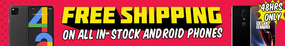 Free Shipping on All In-Stock Android Phones - 48HRS ONLY!
