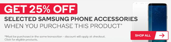 Get 25% off selected Samsung phone accessories when you purchase this product.