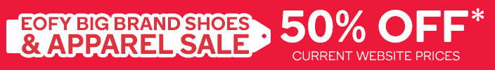 50% OFF EOFY Shoes & Apparel Sale*