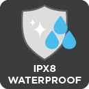 IPX8 Water Resistant