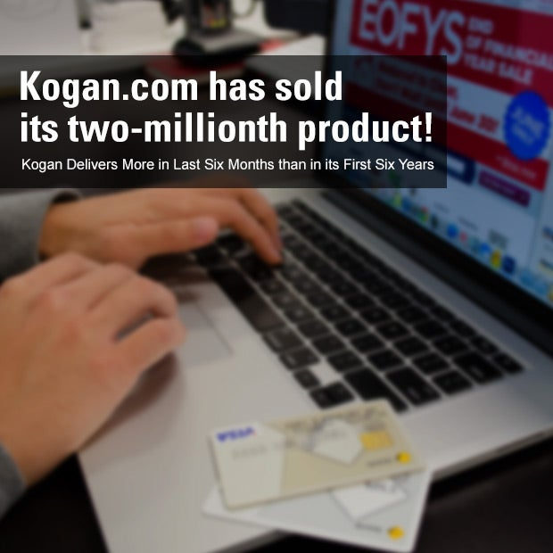 Smart shoppers head to Kogan for 2 million products!