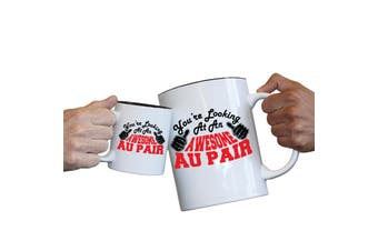 123T Novelty Funny Giant 2 Litre Mugs - Au Pair Youre Looking Awesome
