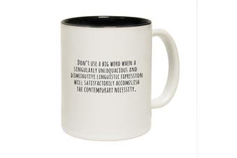 123T Funny Mugs - Dont Use Big Words - Black Coffee Cup