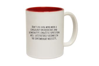 123T Funny Mugs - Dont Use Big Words - Red Coffee Cup