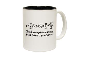 123T Funny Mugs - The First Step Have Problem - Black Coffee Cup