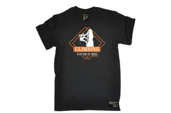 Adrenaline Addict Rock Climbing Tee - Is My Drug Of Choice Mens T-Shirt