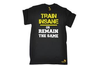SWPS Gym Bodybuilding Tee - Train Insane Remain The Same Mens T-Shirt