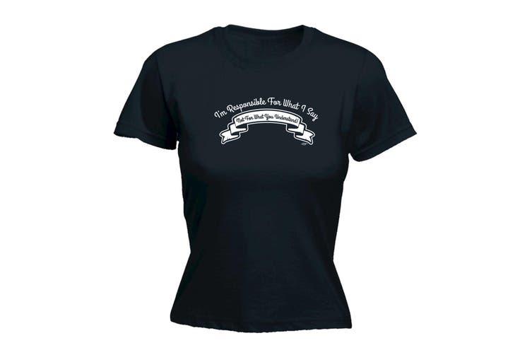 123T Funny Tee - Responsible Understand - (Medium Black Womens T Shirt)