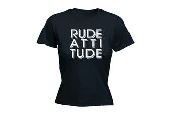 123T Funny Tee - Rude Attitude - (Small Black Womens T Shirt)