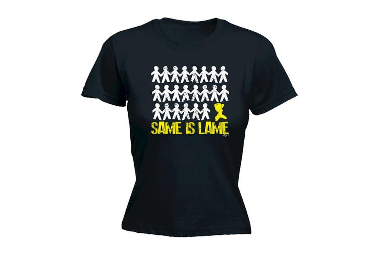 123T Funny Tee - Same Is Lame Woman - (Large Black Womens T Shirt)