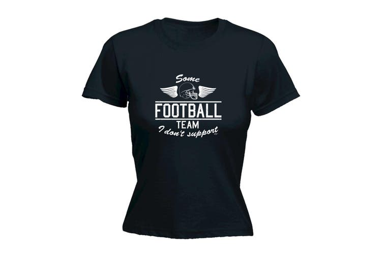 123T Funny Tee - Some Football Team - (XX-Large Black Womens T Shirt)