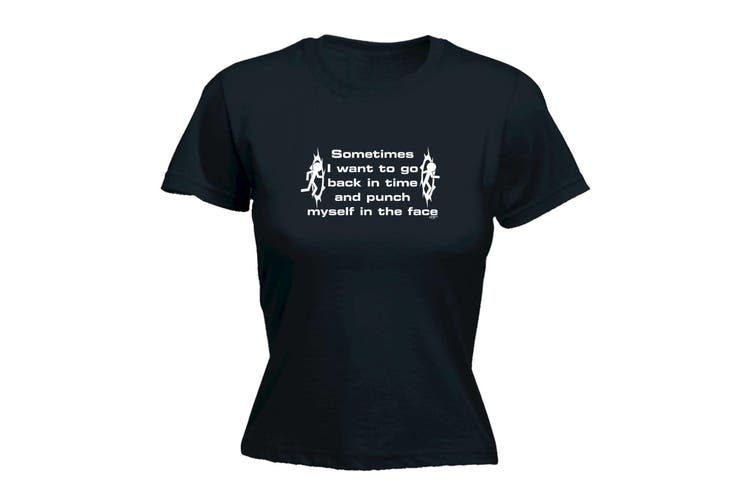 123T Funny Tee - Sometimes I Want To Go In Time And Punch - (Small Black Womens T Shirt)