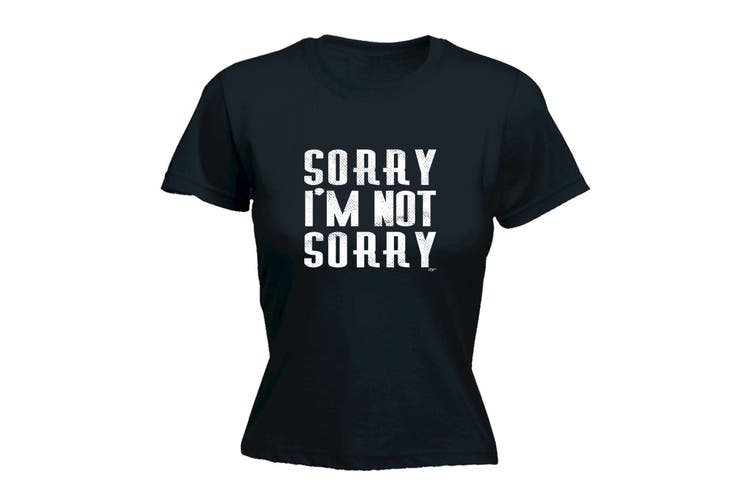 123T Funny Tee - Sorry Im Not - (Large Black Womens T Shirt)