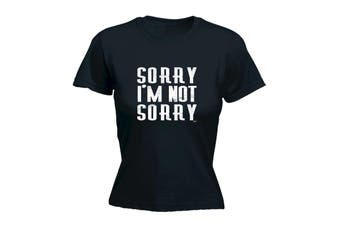 123T Funny Tee - Sorry Im Not - (Medium Black Womens T Shirt)