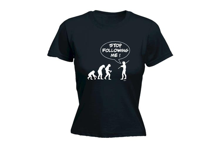 123T Funny Tee - Stop Following Me - (X-Large Black Womens T Shirt)
