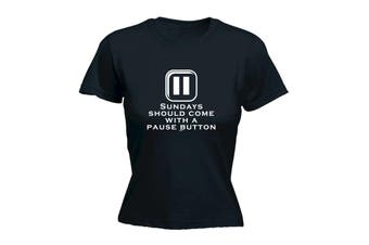 123T Funny Tee - Sundays Should Come With A Pause Button - (X-Large Black Womens T Shirt)