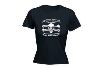 123T Funny Tee - The Devil Whispers You Cant Withstand Storm - (Large Black Womens T Shirt)