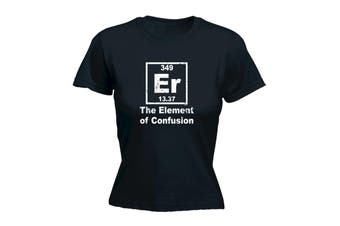 123T Funny Tee - The Element Of Confusion - (Large Black Womens T Shirt)