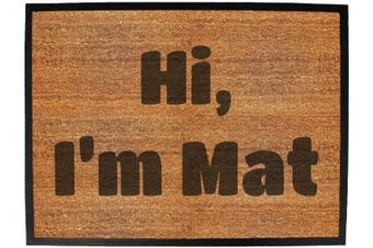 hi im mat - Funny Novelty Birthday doormat floor mat floormat door personalised gift present new home christmas custom pet dog cat Entrance welcome office non slip
