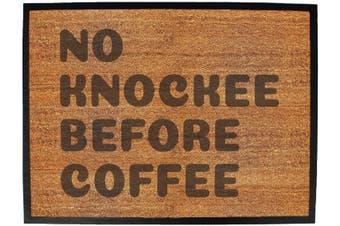 no knockee before coffee