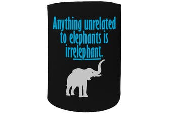 123t Stubby Holder - anything elephant - Funny Novelty
