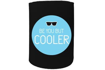 123t Stubby Holder - be you cooler - Funny Novelty