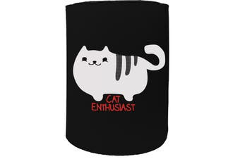 123t Stubby Holder - cat enthusiast - Funny Novelty