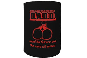123t Stubby Holder - dads against daughters dating - Funny Novelty