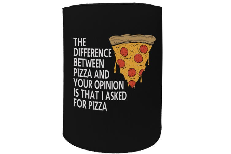123t Stubby Holder - difference between pizza - Funny Novelty