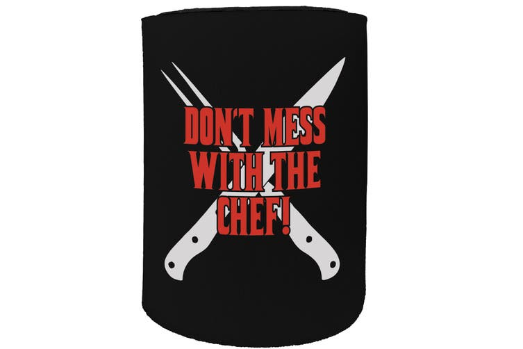 123t Stubby Holder - dont mess chef - Funny Novelty