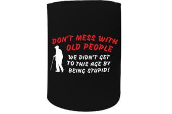 123t Stubby Holder - dont mess with old people - Funny Novelty