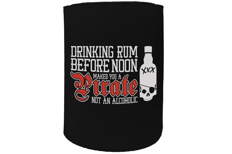 123t Stubby Holder - drinking rum before noon - Funny Novelty