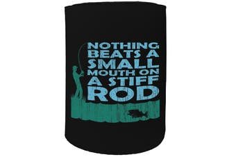 123t Stubby Holder - DW nothing beats stiff rod FISHING - Funny Novelty