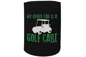 123t Stubby Holder - OOB my other car golf cart - Funny Novelty